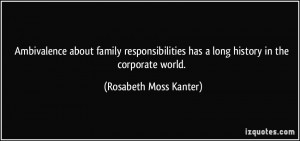 Ambivalence about family responsibilities has a long history in the ...