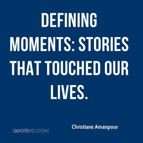 defining moments in life quotes