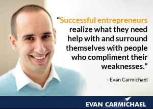and surround themselves with people who compliment their weaknesses ...
