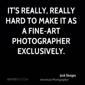 jock-sturges-jock-sturges-its-really-really-hard-to-make-it-as-a-fine ...