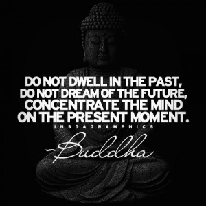 Do Not Dwell In The Past Buddha Quote 2 Graphic