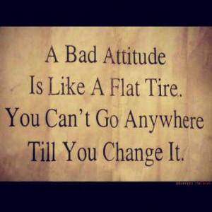 have a bad attitude quotes