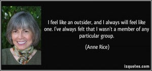 quote-i-feel-like-an-outsider-and-i-always-will-feel-like-one-i-ve ...