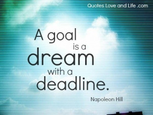 Motivational quotes a goal napoleon hill