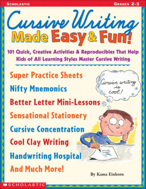 Cursive Writing Made Easy and Fun ($13) presents kids with the Cursive ...