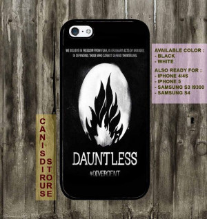Divergent Dauntless Faction Quote iPhone 4 by CanisDirusStore, $15.00