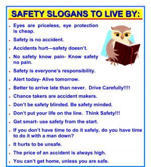 ... safety slogan's and save yourself and other from any type of injury