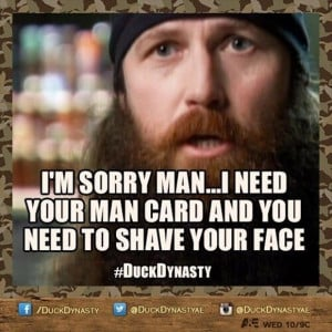Ducks Dynasty Quotes, Man Cards, A Real Man, Funny Pictures, Man Up ...
