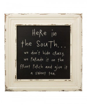 take a look at the in the south framed wall sign on # zulily today