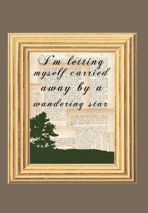 letting myself carried away by a wandering star, Gipsy Quote, Fine ...