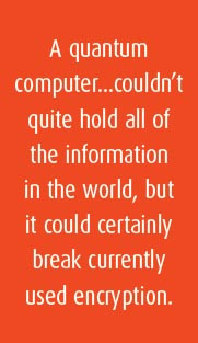 The implication of this on traditional computing is vast: a four-digit ...