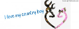 Love My Country Boy Quotes