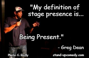 """Greg Dean Comedy Quotes Meme 1: """"Stand-Up Comedy is the One Thing ..."""