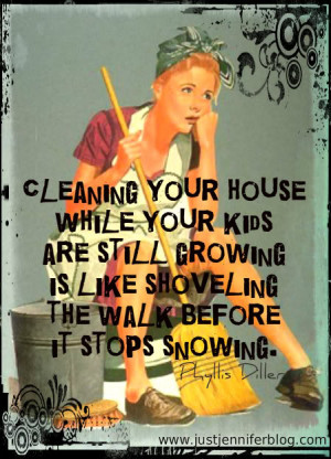 funny cleaning house quotes