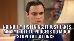 When-You-Listening-Stupid-People.jpg