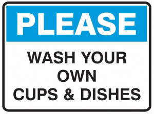 Please Wash Your Own Dishes Sign