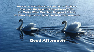 Good Afternoon Quotes Good afternoon