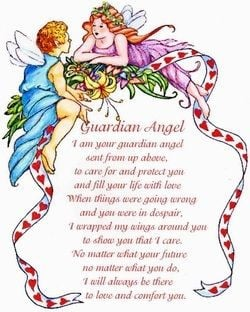 Guardian Angel ... I am your guardian angel sent from above, to care ...