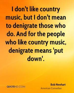 Bob Newhart Music Quotes