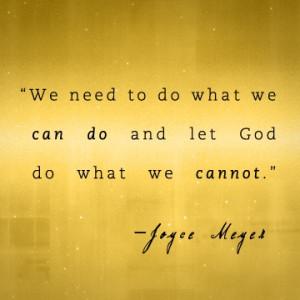 Joyce Meyer Quotes Found on joycemeyer.org