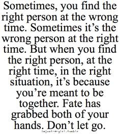 When you find true love at the right time, you realize why it never ...