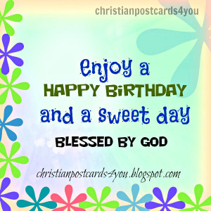 birthday free christian card for a special friend, sister, brother ...