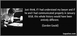 More Gordon Gould Quotes