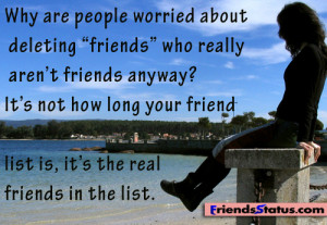"""... about deleting """"friends"""" who really aren't friends anyway"""