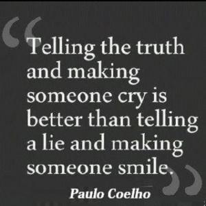 Speak the truth in love..