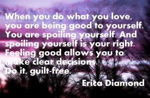 erica diamond quote feeling good love Feel Good About Yourself Quotes