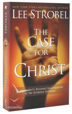case for christ lee strobel christian bookshop shop online faith in ...