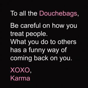 douchebag #karma