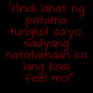 Of Mga Patama Tagalog Love Quotes For You Hope You Like It