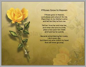 grown in heaven poem for mother | Personalized If Roses Grow in Heaven ...
