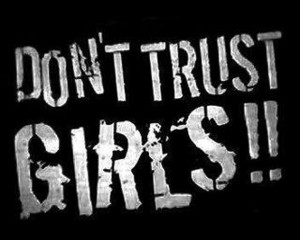 Don't Trust Girls