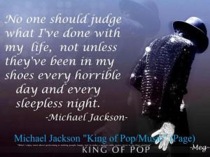 ... every sleepless night. -Michael Jackson This quote made me so sad