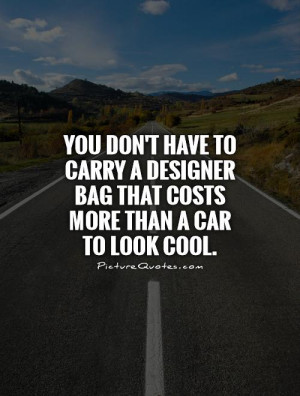 Cool Quotes Fashion Quotes Car Quotes Show Off Quotes Kesha Quotes