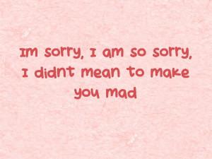 Im Sorry, I Am So Sorry