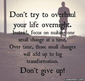 quotes about making changes in life quotes about making changes