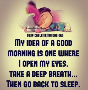 ... one where i open my eyes, take a deep breath… Then go back to sleep
