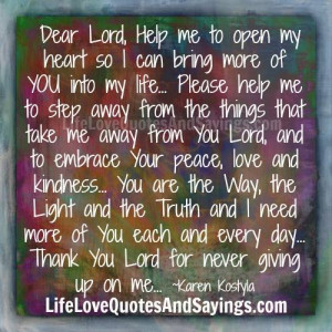 Help Me To Open My Heart..
