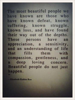 quotes the most beautiful people we have known ~ inspirational quotes ...