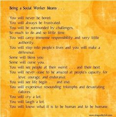 being a social worker...