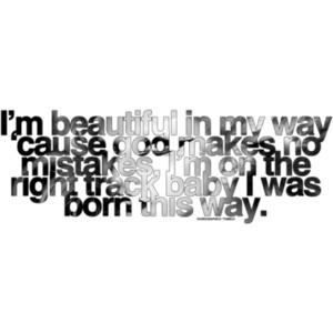 wgraphic - lyrics & quotes ♥ - Born this Way | Lady Gaga - Børn