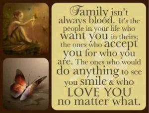 Family doesn't have to be blood