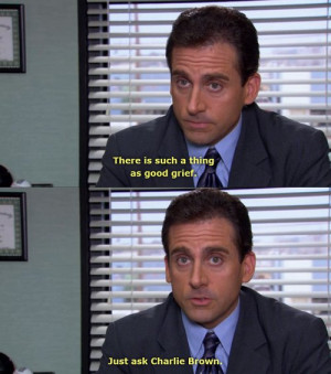 ... Scott #Charlie Brown #Quotes #Funny Office Quotes #best michael scott
