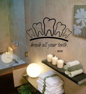 Brush Teeth Wall Decals Mom Wall Quotes Tooth Vinyl Sticker Bath Words ...