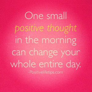 life quotes day advice Change positive sayings morning tips ...