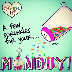 happy monday # quotes more sprinkles happy mondays quotes daily ...