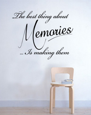 The best thing about Memories Wall Sticker Quote Bedroom Kitchen ...